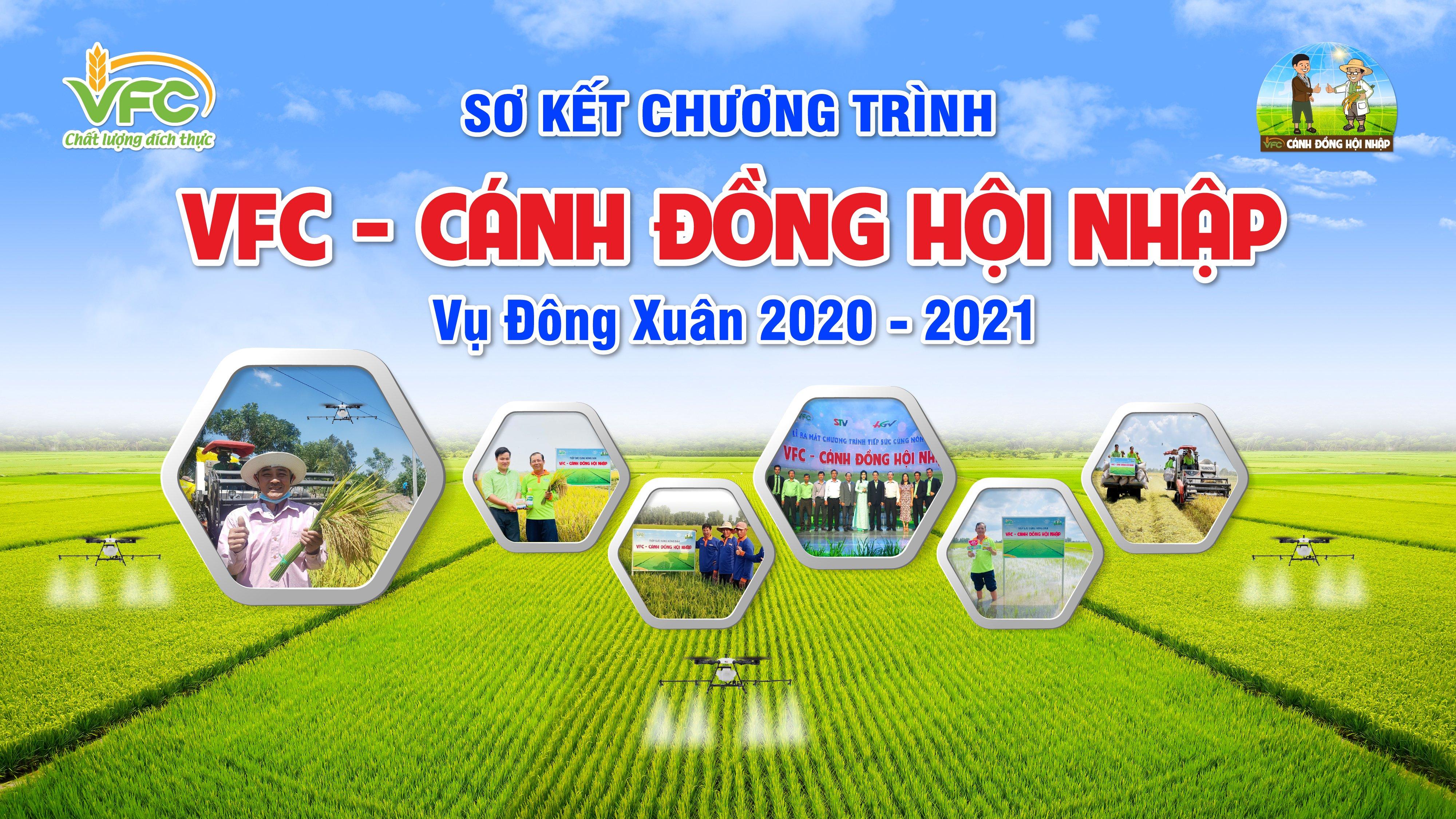 SƠ KẾT CHƯƠNG TRÌNH TSCND VFC - CÁNH ĐỒNG HỘI NHẬP VỤ ĐÔNG XUÂN 2020 - 2021